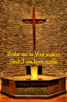 Bathe me in Your waters and I am born again